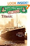 Titanic: A Non-fiction Companion to Tonight on the Titanic (Magic Tree House Research Guides (Quality))