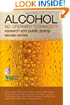 Alcohol: No Ordinary Commodity: Resea...