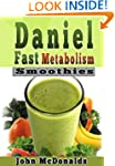 Daniel Fast Metabolism Smoothies: 39...