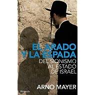 El arado y la espada: Del sionismo al Estado de Israel (Atalaya)