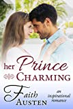 Her Prince Charming: An Inspirational Romance
