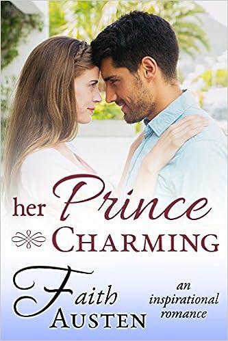 Her Prince Charming: An Inspirational Romance