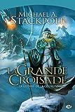 echange, troc Michael Stackpole - La guerre de la couronne, Tome 3 : La grande croisade