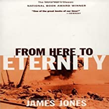 From Here to Eternity Audiobook by James Jones Narrated by Elijah Alexander