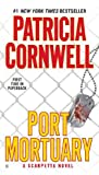 Port Mortuary (Kay Scarpetta)