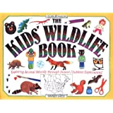The Kids' Wildlife Book (Williamson Kids Can! Series) (Williamson Kids Can Books)