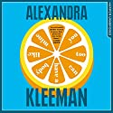 You Too Can Have a Body Like Mine Audiobook by Alexandra Kleeman Narrated by Kelly Pruner