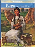 Kaya And Lone Dog (American Girls Collection) (1584854294) by Janet Shaw
