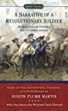 img - for A Narrative of a Revolutionary Soldier: Some Adventures, Dangers, and Sufferings of Joseph Plumb Martin (Signet Classics) book / textbook / text book