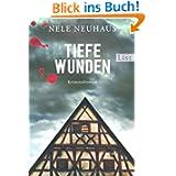 Tiefe Wunden: Der dritte Fall für Bodenstein und Kirchhoff (Ein Bodenstein-Kirchhoff...