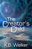 img - for The Creator's Child (Creator Series Book 1) book / textbook / text book