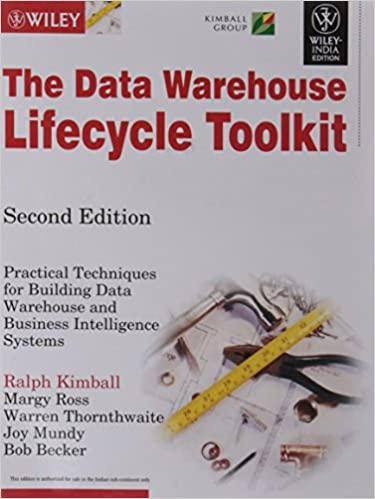 Buy The Data Warehouse Lifecycle Toolkit: Practical Techniques for ...