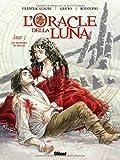 L'Oracle della Luna, Tome 3 : Les hommes en rouge