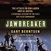 Jawbreaker: The Attack on bin Laden and al-Qaeda | [Gary Berntsen, Ralph Pezzullo]