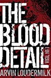 The Blood Detail (Vigil Book 1)