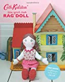Cath Kidston Sew-Your-Own Rag Doll Book