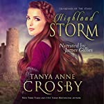 Highland Storm: Guardians of the Stone, Book 3 | Tanya Anne Crosby
