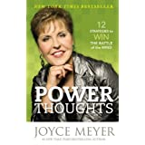 Power Thoughts: 12 Strategies to Win the Battle of the Mind ~ Joyce Meyer
