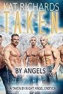 Taken by Angels: A BBW Bareback Paranormal Erotica (Taken by Night Book 8)