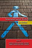 img - for Structural Social Work in Action: Examples from Practice by Steven F. Hick (2009-09-25) book / textbook / text book