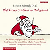 img - for Blo  keinen Grie brei an Heiligabend. Ein Weihnachtsgelage book / textbook / text book