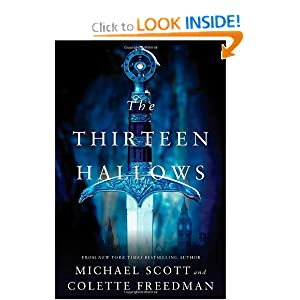 The Thirteen Hallows - Michael Scott and Colette Freedman