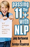 img - for Passing the 11+ with NLP: NLP strategies for supporting your 11 plus student book / textbook / text book