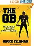 The QB: The Making of Modern Quarterb...