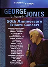 George Jones amp Friends 50th Anniversary Tribute Concert