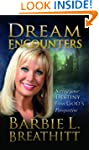 Dream Encounters: Seeing Your Destiny...