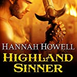 Highland Sinner: Murray Family, Book 16 (       UNABRIDGED) by Hannah Howell Narrated by Angela Dawe