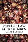 Perfect Law School MBEs: The MBE Questions You Will Find On Examination Day