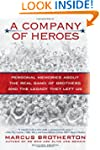 A Company of Heroes: Personal Memorie...