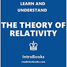 Learn and Understand the Theory of Relativity Audiobook by  IntroBooks Narrated by Andrea Giordani
