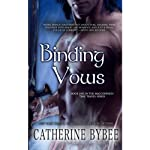Binding Vows: MacCoinnich Time Travel Series, Book 1 (       UNABRIDGED) by Catherine Bybee Narrated by David Monteath