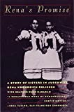 Renas Promise: A Story of Sisters in Auschwitz