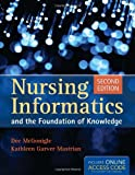 Book Only: Nursing Informatics And The Foundation Of Knowledge