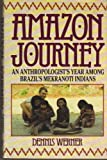 img - for Amazon Journey: Anthropologist's Year Among Brazil's Mekranoti Indians book / textbook / text book