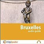 Bruxelles (Audio Guide CitySpeaker) | Marlène Duroux,Olivier Maisonneuve