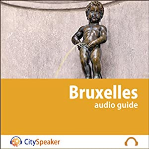 Bruxelles (Audio Guide CitySpeaker) | Livre audio