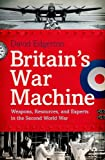 "David Edgerton, ""Britain's War Machine: Weapons, Resources and Experts in the Second World War"" (Oxford UP, 2011)"