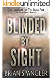 Blinded By Sight (Gray Series Book 3)
