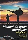 img - for Manual de artes marciales adaptadas (Spanish Edition) book / textbook / text book