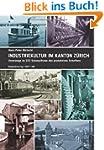 Industriekultur im Kanton Z�rich: Unt...