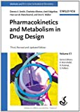 Pharmacokinetics and Metabolism in Drug Design (Methods and Principles in Medicinal Chemistry)