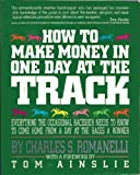 How to Make Money in One Day at the Track