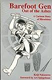 Barefoot Gen: Out of the Ashes (A Cartoon Story of Hiroshima) (0865712816) by Nakazawa, Keiji