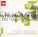 Stockhausen: Spiral I & II, Pole, Wach, Japan, Zykus, Tierkreis, In Freundschaft