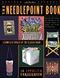 img - for The Needlepoint Book: A Complete Update of the Classic Guide by Jo Ippolito Christensen (Feb 26 1999) book / textbook / text book