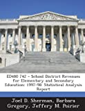 img - for Ed480 742 - School District Revenues for Elementary and Secondary Education: 1997-98. Statistical Analysis Report book / textbook / text book